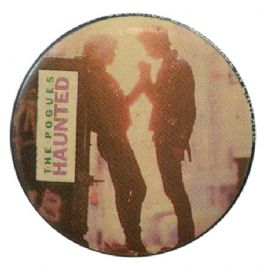 The Pogues - 'Haunted' Button Badge